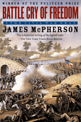 The Illustrated Battle Cry of Freedom - James M. McPherson