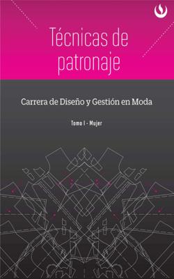 Técnicas de patronaje - Universidad Peruana de Ciencias Aplicadas UPC pdf download
