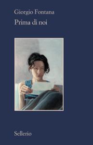 Prima di noi - Giorgio Fontana pdf download