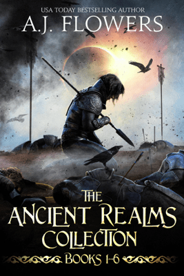 The Ancient Realms Collection (Books 1-6) - A.J. Flowers pdf download
