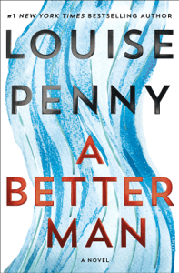 A Better Man - Louise Penny pdf download
