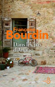 Dans les pas d'Ariane - Françoise Bourdin pdf download