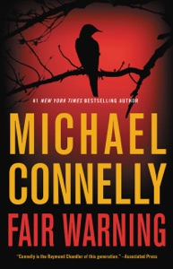 Fair Warning - Michael Connelly pdf download