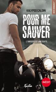 Pour me sauver - Kalypso Caldin pdf download