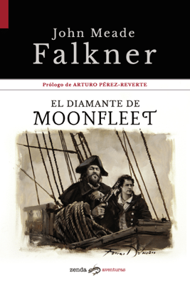 El diamante de Moonfleet - John Meade Falkner pdf download