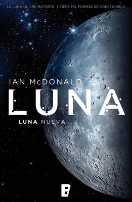 Luna nueva (Trilogía Luna 1) - Ian McDonald pdf download