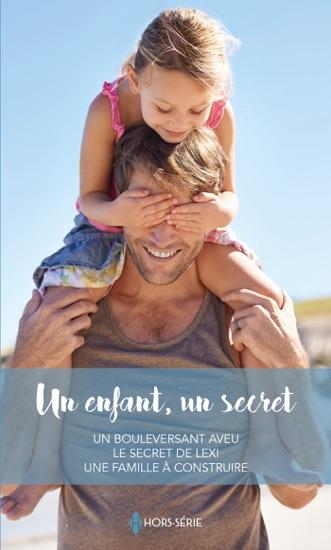 Un enfant, un secret by Maggie Cox, Michelle Celmer & Jule McBride PDF Download
