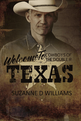 Welcome To Texas - Suzanne D. Williams