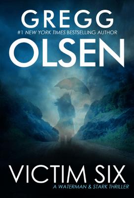 Victim Six - Gregg Olsen pdf download