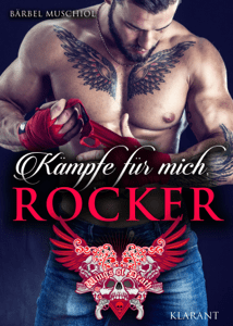 Kämpfe für mich, Rocker - Bärbel Muschiol pdf download