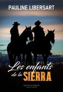 Les enfants de la Sierra - Pauline Libersart pdf download