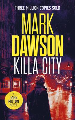 Killa City - Mark Dawson pdf download