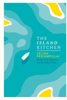 The Island Kitchen - Selina Periampillai