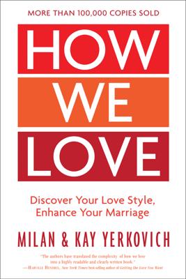 How We Love, Expanded Edition - Milan Yerkovich & Kay Yerkovich