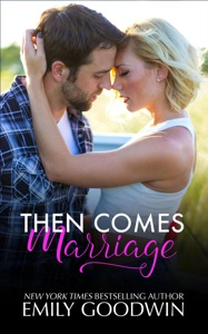 Then Comes Marriage - Emily Goodwin pdf download