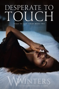 Desperate to Touch - W. Winters pdf download