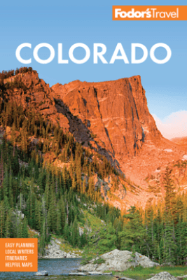Fodor's Colorado - Fodor's Travel Guides