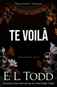 Te voilà - E. L. Todd pdf download