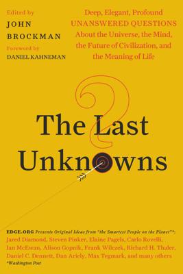 The Last Unknowns - John Brockman
