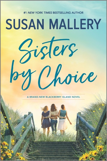 Sisters by Choice by Susan Mallery pdf download