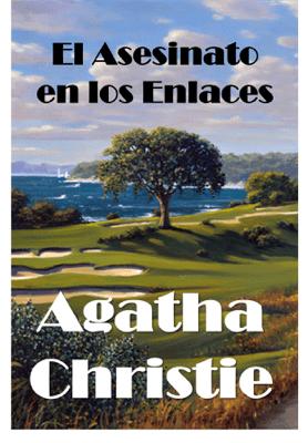 El Asesinato en los Enlaces - Agatha Christie pdf download