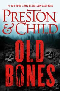 Old Bones - Douglas Preston & Lincoln Child pdf download