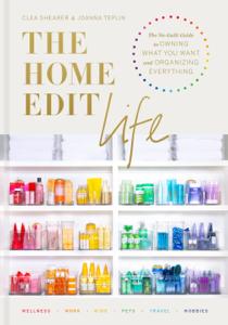 The Home Edit Life - Clea Shearer & Joanna Teplin pdf download