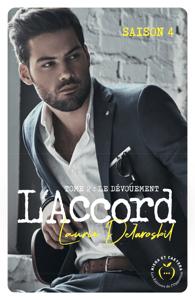 L'Accord - tome 2 Saison 4 - Laurie Delarosbil pdf download