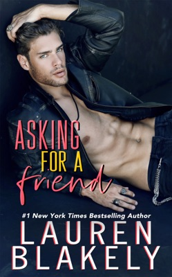 Asking For A Friend - Lauren Blakely pdf download
