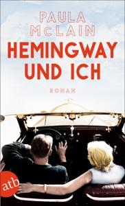 Hemingway und ich - Paula McLain pdf download
