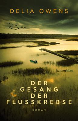 Der Gesang der Flusskrebse - Delia Owens pdf download