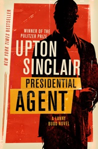Presidential Agent - Upton Sinclair pdf download