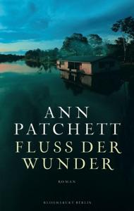 Fluss der Wunder - Ann Patchett pdf download