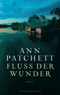 Fluss der Wunder - Ann Patchett pdf download