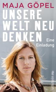 Unsere Welt neu denken - Maja Göpel pdf download