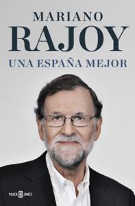 Una España mejor - Mariano Rajoy pdf download