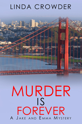 Murder is Forever - Linda Crowder