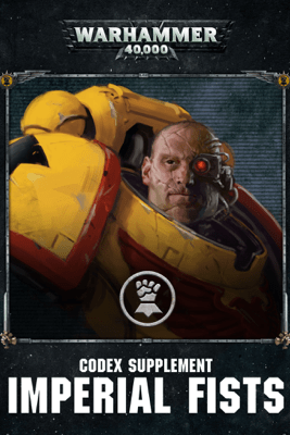 Codex supplement: Imperial Fists Enhanced Edition - Games Workshop
