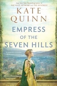 Empress of the Seven Hills - Kate Quinn pdf download