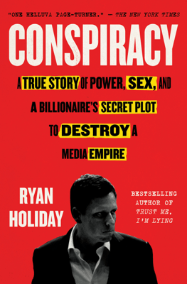 Conspiracy - Ryan Holiday pdf download