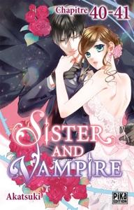 Sister and Vampire chapitre 40-41 - Akatsuki pdf download