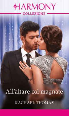 All'altare col magnate - Rachael Thomas pdf download