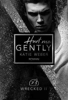 Hurt me gently - Katie Weber pdf download