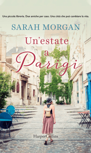 Un'estate a Parigi - Sarah Morgan pdf download