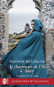 Passion en Écosse (Tome 2) - Le charmeur de l'île d'Islay - Heather McCollum pdf download