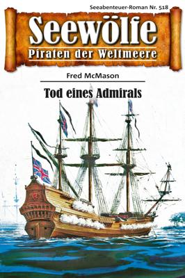 Seewölfe - Piraten der Weltmeere 518 - Fred McMason pdf download