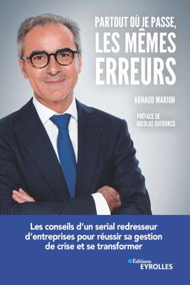 Partout où je passe les mêmes erreurs - Arnaud Marion pdf download