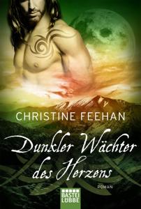 Dunkler Wächter des Herzens - Christine Feehan pdf download