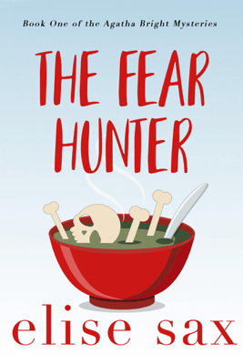 The Fear Hunter - Elise Sax