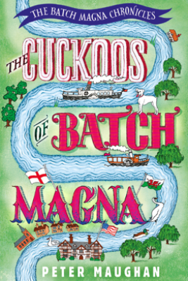 The Cuckoos of Batch Magna - Peter Maughan